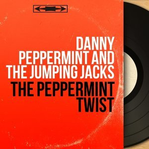 Danny Peppermint and the Jumping Jacks