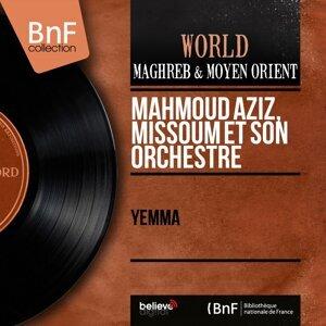 Mahmoud Aziz, Missoum et son orchestre 歌手頭像