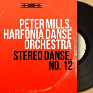 Peter Mills, Harfonia Danse Orchestra 歌手頭像