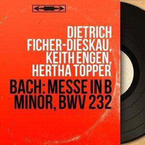 Dietrich Ficher-Dieskau, Keith Engen, Hertha Töpper 歌手頭像