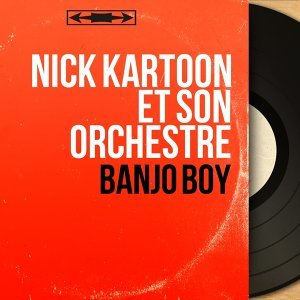 Nick Kartoon et son orchestre 歌手頭像