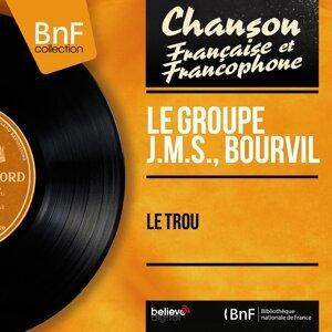 Le Groupe J.M.S., Bourvil アーティスト写真