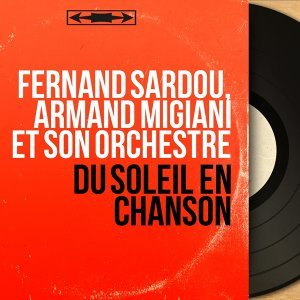 Fernand Sardou, Armand Migiani et son orchestre アーティスト写真