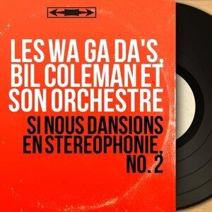 Les Wa Ga Da's, Bil Coleman et son orchestre 歌手頭像