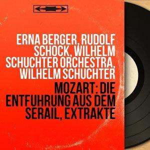 Erna Berger, Rudolf Schock, Wilhelm Schüchter Orchestra, Wilhelm Schüchter 歌手頭像
