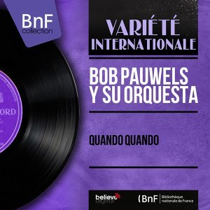 Bob Pauwels y Su Orquesta 歌手頭像