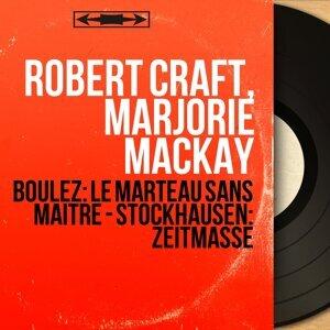 Robert Craft, Marjorie MacKay 歌手頭像