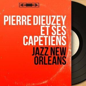 Pierre Dieuzey et ses capétiens 歌手頭像