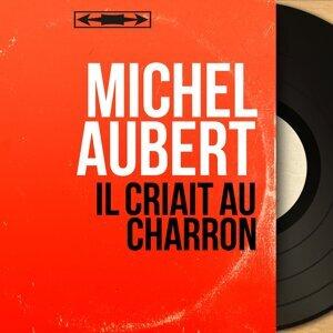 Michel Aubert 歌手頭像
