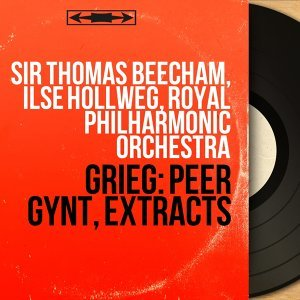 Sir Thomas Beecham, Ilse Hollweg, Royal Philharmonic Orchestra アーティスト写真