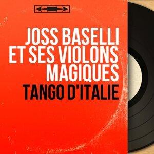 Joss Baselli et ses violons magiques 歌手頭像