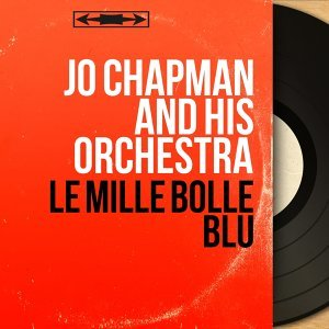 Jo Chapman and His Orchestra 歌手頭像