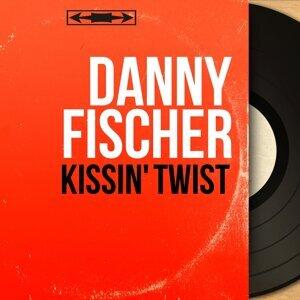 Danny Fischer アーティスト写真