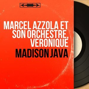 Marcel Azzola et son orchestre, Véronique 歌手頭像