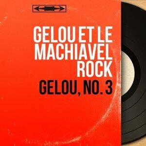Gélou et le Machiavel Rock アーティスト写真