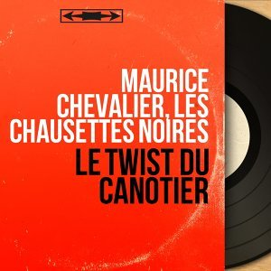 Maurice Chevalier, Les Chausettes Noires 歌手頭像
