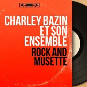 Charley Bazin et son ensemble 歌手頭像