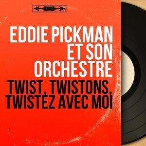 Eddie Pickman et son orchestre 歌手頭像