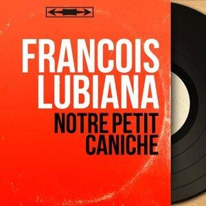 François Lubiana アーティスト写真