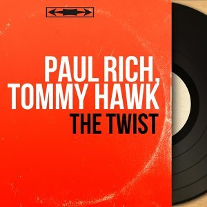 Paul Rich, Tommy Hawk 歌手頭像