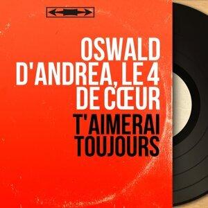 Oswald D'Andréa, Le 4 de cœur 歌手頭像