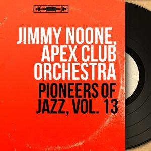 Jimmy Noone, Apex Club Orchestra 歌手頭像