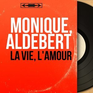 Monique, Aldebert
