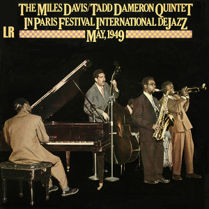 The Miles Davis and Tadd Dameron Quintet