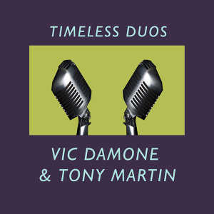 Vic Damone & Tony Martin 歌手頭像