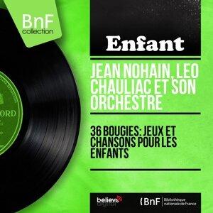 Jean Nohain, Léo Chauliac et son orchestre 歌手頭像