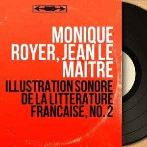 Monique Royer, Jean Le Maître アーティスト写真