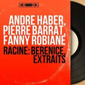 André Haber, Pierre Barrat, Fanny Robiane アーティスト写真
