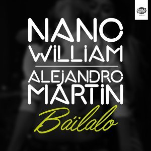 Nano William & Alejandro Martin アーティスト写真