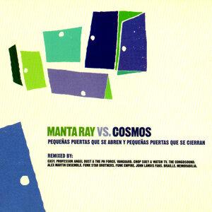 Manta Ray Vs. Cosmos 歌手頭像