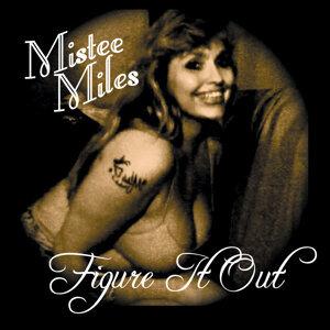 Mistee Miles 歌手頭像