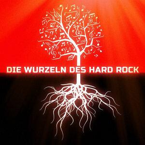 Die Wurzeln des Hard Rock アーティスト写真