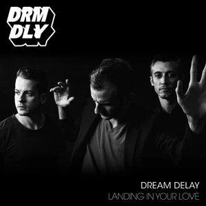 Dream Delay 歌手頭像