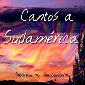 Cantos a Sudamerica 歌手頭像