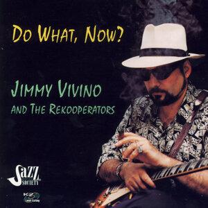 Jimmy Vivino And The Rekooperators 歌手頭像
