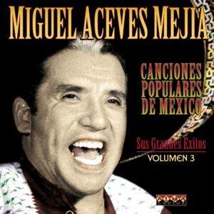 Miguel Aceves Mejia 歌手頭像