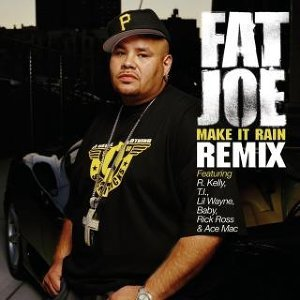 Fat Joe featuring R. Kelly, T.I., Lil Wayne, Baby, Rick Ross and Ace Mac 歌手頭像