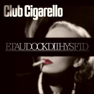 Club Cigarello アーティスト写真