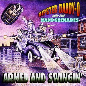 Hipster Daddy-O And The Handgrenades 歌手頭像