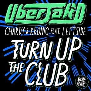 Uberjak'd, Chardy & Kronic