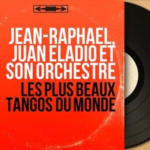 Jean-Raphaël, Juan Eladio et son orchestre 歌手頭像