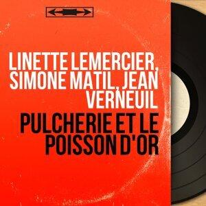 Linette Lemercier, Simone Matil, Jean Verneuil 歌手頭像