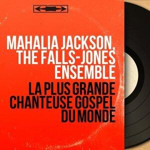 Mahalia Jackson, The Falls-Jones Ensemble アーティスト写真