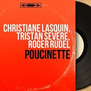 Christiane Lasquin, Tristan Sévère, Roger Rudel 歌手頭像
