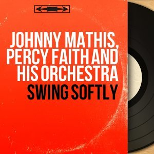 Johnny Mathis, Percy Faith and His Orchestra 歌手頭像