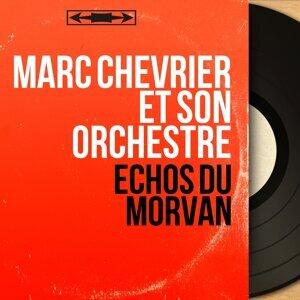 Marc Chevrier et son orchestre アーティスト写真
